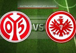 Das Rhein-Main-Derby Mainz 05 gegen Eintracht Frankfurt