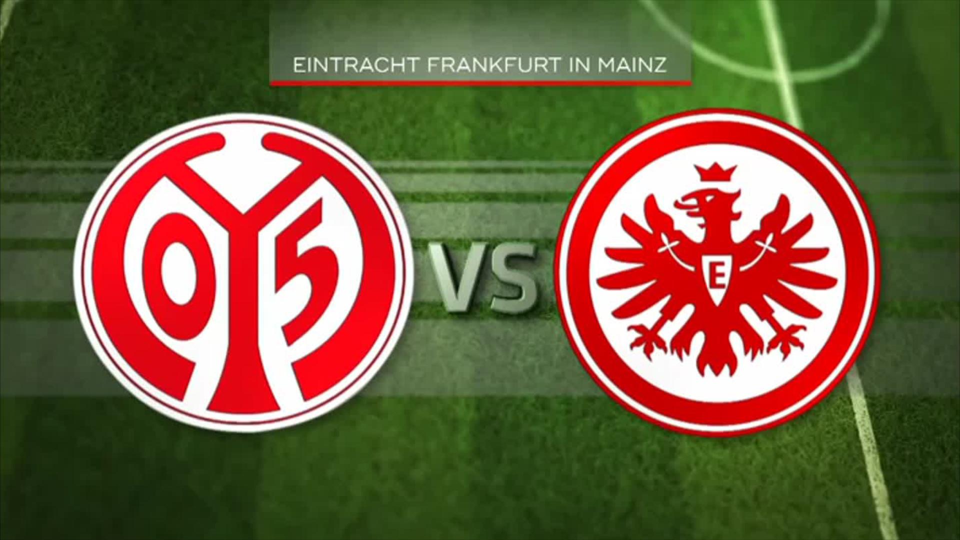 Das Rhein Main Derby Mainz 05 Gegen Eintracht Frankfurt 17 30live